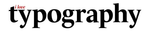 I love typography 1