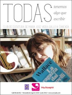 """Club de Escritura Zancada / María José Viera-Gallo """"Todas tenemos algo que escribir"""" 1"""