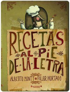 Recetas al pie de la letra, de Pilar Hurtado y Alberto Montt 1