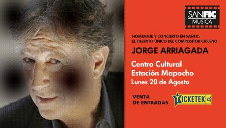 Sanfic Música: concierto homenaje a Jorge Arriagada 1