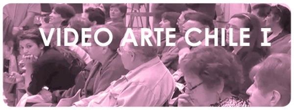 Video Arte Chile, I Parte 1