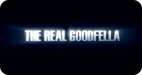 Joyitas de You Tube: The Real Goodfella 1