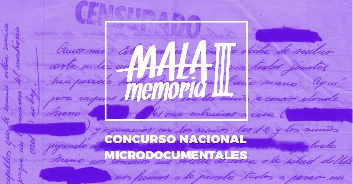 Mala Memoria: concurso nacional de microdocumentales inspirados en archivos del Museo de la Memoria 1