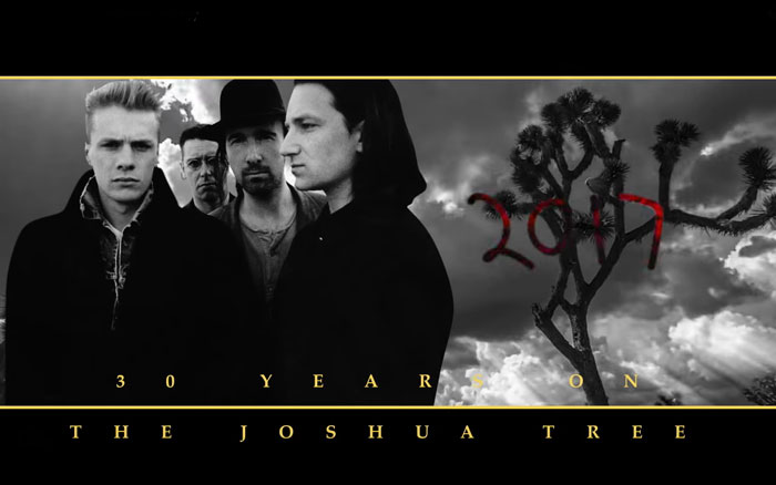 The Joshua Tree 2017, la emocionante gira de U2