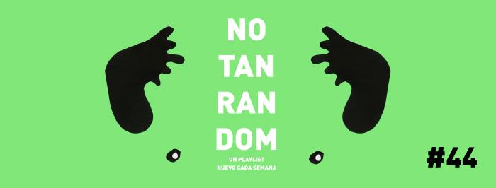 No tan Random #44