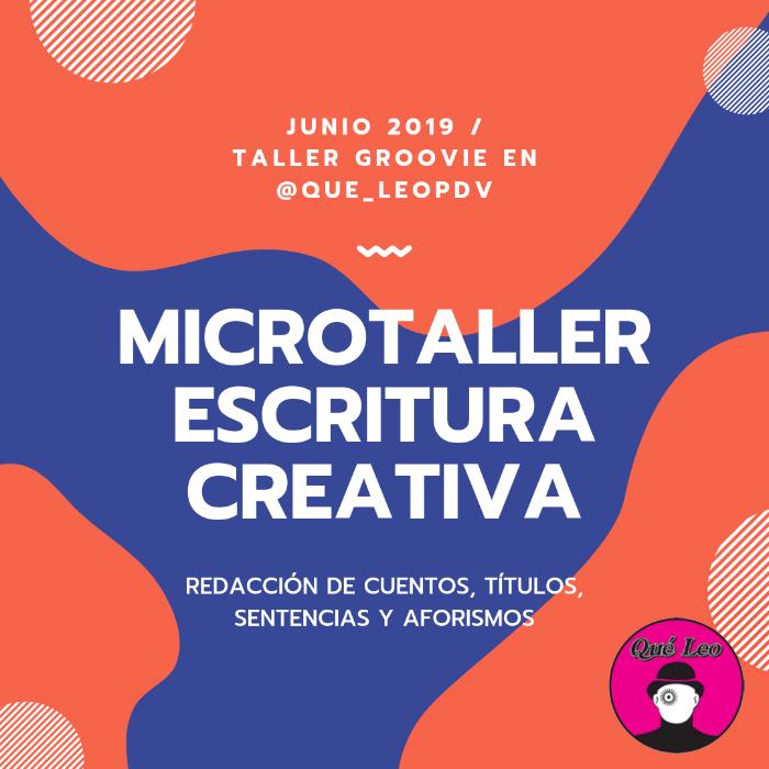 Todo un mundo: nuevo taller de redacción creativa por Ina Groovie 1