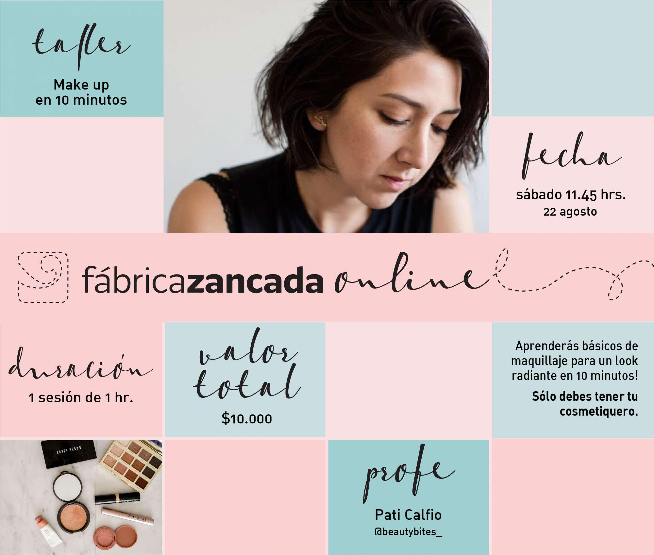 "Taller de maquillaje ""Make up en 10 minutos"" en Fábrica Zancada Online 1"