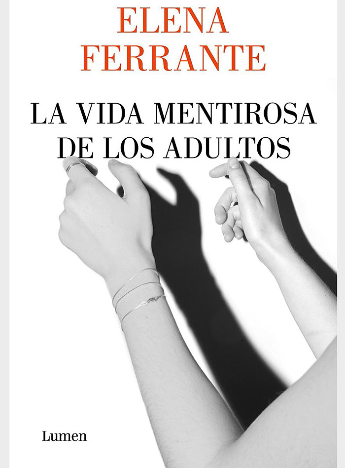 La vida mentirosa de los adultos, la nueva novela de Elena Ferrante 1