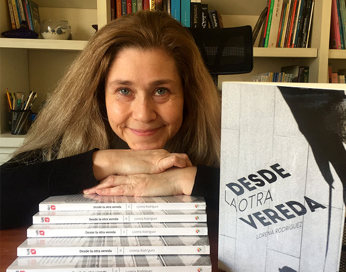 """Lorena Rodríguez, por libro Desde la otra vereda: """"¿Cómo me sentiría si me pasara algo así?"""" 1"""