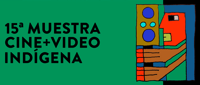 Muestra Cine+Video Indígena 2021