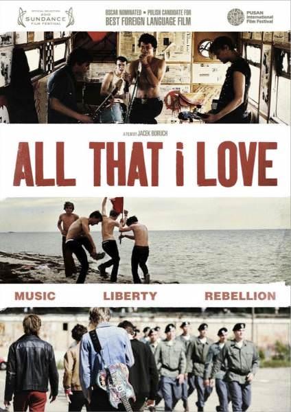 All That I Love, de Jacek Borcuch. 1