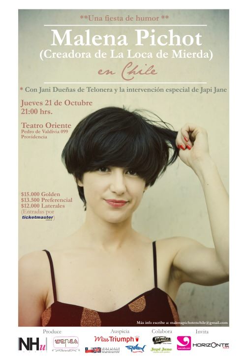 21 de octubre: Malena Pichot (la Loca de Mierda) en Chile! 1