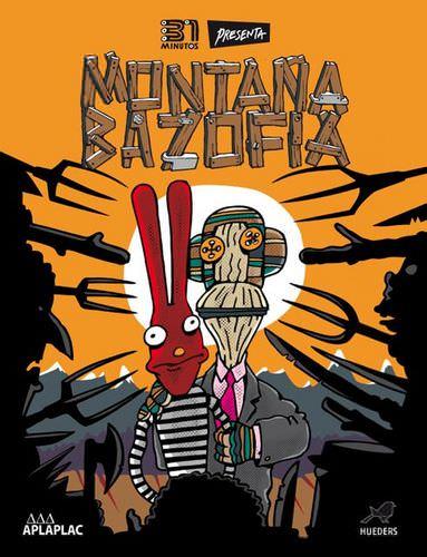Montaña Bazofia: el cómic de 31 Minutos 1