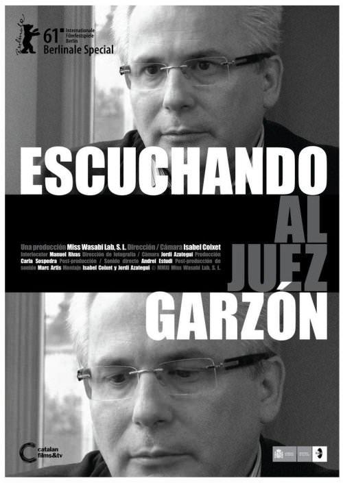 Escuchando al Juez Garzón, el documental de Isabel Coixet 1