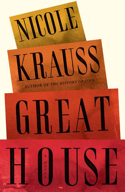 El nuevo libro de Nicole Krauss: Great House 1