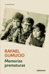 Habla, Gumucio: reedición del libro Memorias Prematuras 1