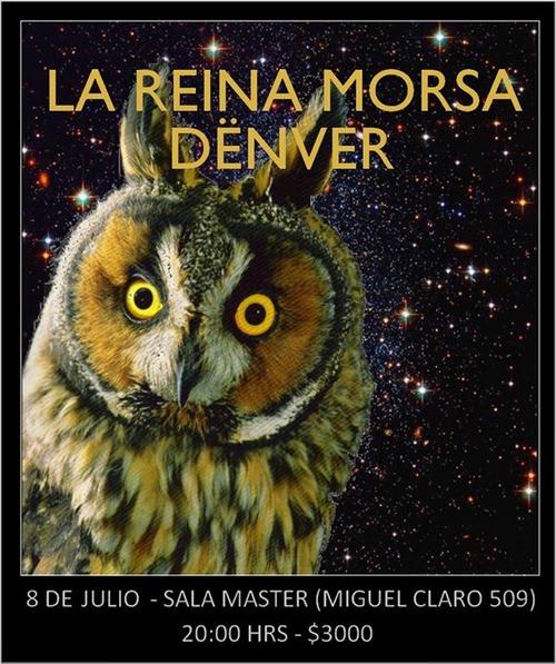 JUE/08/07 Reina Morsa & Denver en vivo 1