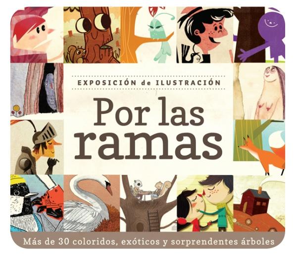 """""""Por las ramas"""": otra exposición de ilustración 1"""