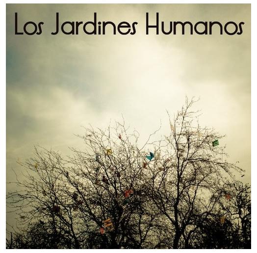 Descarga (gratis) el EP de Los Jardines Humanos 1