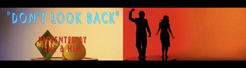 Don't Look Back, lo nuevo y muy lindo de She & Him 1