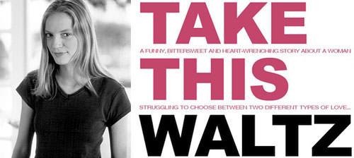 Take This Waltz, la nueva película de Sarah Polley 1