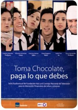 """""""Toma chocolate, paga lo que debes"""", educación financiera en la tele 1"""