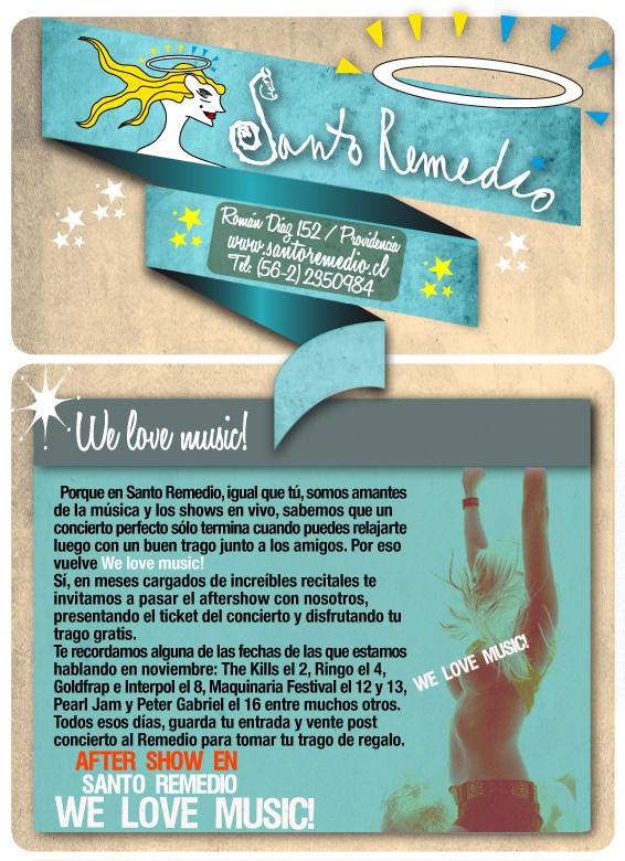 We love music, Santo Remedio 1